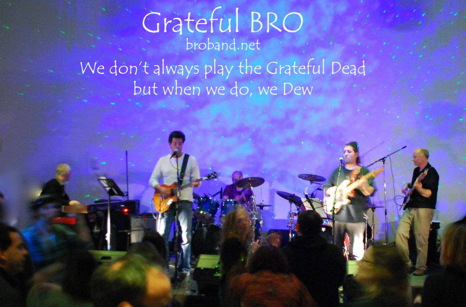 Grateful BRO - Morning Dew